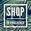 shopinvancouver